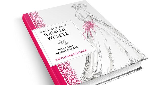 Jak zorganizować idealne wesele